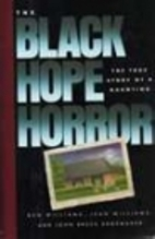 The Black Hope Horror: The True Story of a…