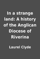 In a strange land: A history of the Anglican…