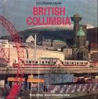 British Columbia (Let's Discover…