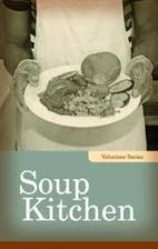 Soup Kitchen (Volunteer Series) by Linda…