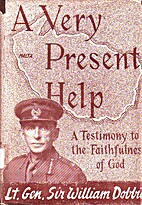 A Very Present Help by William George…