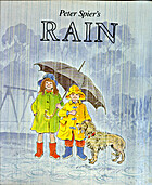 Peter Spier's Rain by Peter Spier