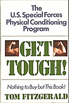 Get Tough!: The U.S. Special Forces Physical…