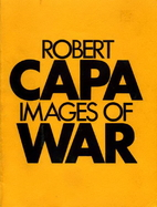 Images of War by Robert Capa