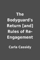 The Bodyguard's Return [and] Rules of…