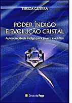 Poder índigo e evolução cristal by Tereza…