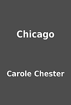 Chicago by Carole Chester