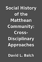 Social History of the Matthean Community:…