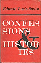 Confessions & Histories by Edward…