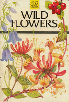Collins Gem Wild Flowers (Gem Nature Guides)…