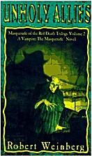 Unholy Allies by Robert Weinberg