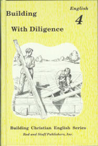 Building With Diligence English 4 (Building…