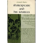 Shakespeare and His Sources by Joseph Satin