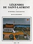 Légendes du Saint-Laurent, I : De montréal…