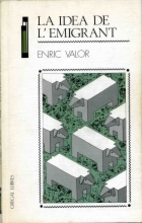 La idea de l'emigrant by Enric Valor