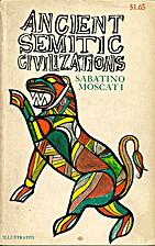 Ancient Semitic Civilizations by Sabatino…