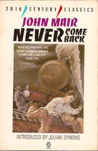 Never Come Back by John Mair