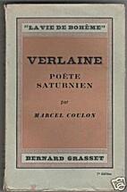 Verlaine, poète saturnien by Marcel Coulon