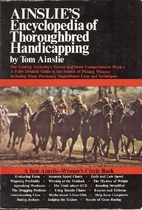 Ainslie's Encyclopedia of Thoroughbred…