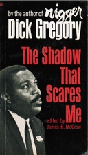 The Shadow That Scares Me by Dick Gregory
