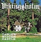 Vikingsholm - Tahoe's Hidden Castle by Helen…
