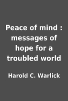 Peace of mind : messages of hope for a…