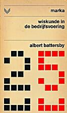 Wiskunde in de bedrijfsvoering by Albert…