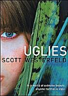 Uglies (The Uglies) by Scott Westerfeld
