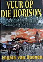 Vuur op die horison (Afrikaans Edition) by…