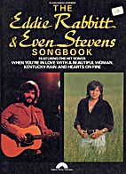 The Eddie Rabbitt & Even Stevens Songbook.