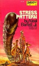 Stress Pattern by Jr. Neal Barrett