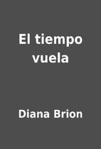 El tiempo vuela by Diana Brion