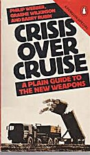 Crisis Over Cruise (A Penguin special) by…