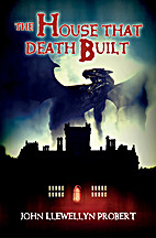 The House that Death Built by John Llewellyn…
