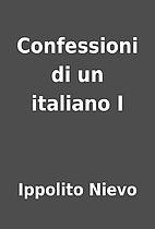 Confessioni di un italiano I by Ippolito…