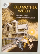 Old Mother Witch by Carol Carrick