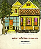 Mary Jo's Grandmother by Janice May Udry