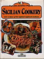 Sicilian Cookery by Eufemia Azzolina Pupella