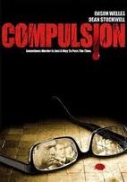 Compulsion [1959 film] by Richard Fleischer