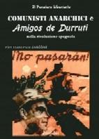 Comunisti Anarchici e Amigos de Durruti…
