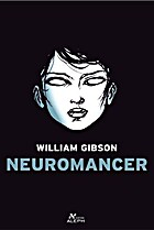 Neuromancer by Willian Gibson