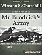 Mr. Brodrick's Army by Winston S.…