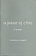 In Praise of Cities: 3 Poems (SC) by…