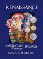 Renaissance of American Coinage 1916-1921 by…