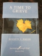 Journeying Through Grief {set} by Kenneth C.…