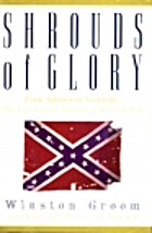 Shrouds of Glory: From Atlanta to Nashville:…