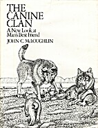 The Canine Clan: A New Look at Man's…