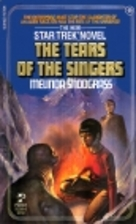 The Tears of the Singers by Melinda…