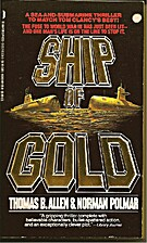Ship of Gold by Thomas B. Allen