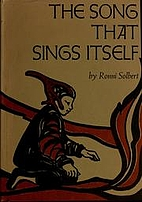 The Song That Sings Itself by Ronni Solbert